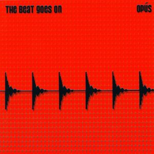 opus 2004 cover the beat goes on